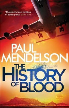 The History of Blood av Paul Mendelson (Heftet)