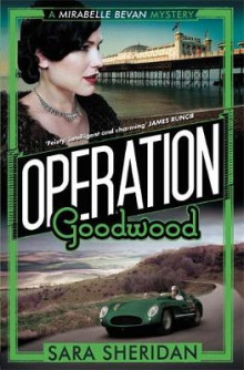 Operation Goodwood av Sara Sheridan (Innbundet)