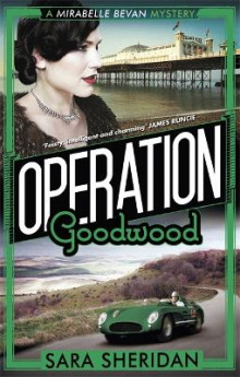 Operation Goodwood av Sara Sheridan (Heftet)