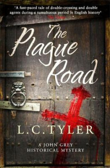 The Plague Road av L. C. Tyler (Innbundet)