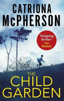 The Child Garden av Catriona McPherson (Heftet)