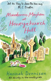Murderous Mayhem at Honeychurch Hall av Hannah Dennison (Heftet)