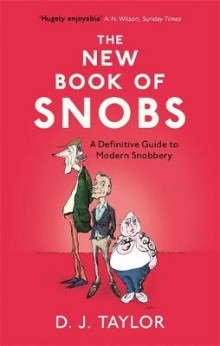 The New Book of Snobs av D. J. Taylor (Heftet)