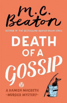 Death of a Gossip av M. C. Beaton (Heftet)