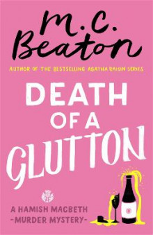 Death of a Glutton av M. C. Beaton (Heftet)