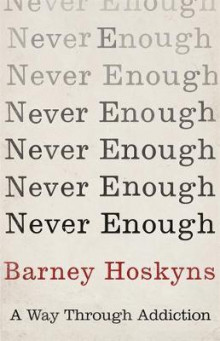 Never Enough av Barney Hoskyns (Innbundet)
