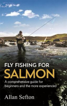 Fly Fishing for Salmon av Allan Sefton (Heftet)