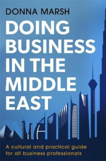 Doing Business in the Middle East av Donna Marsh (Heftet)