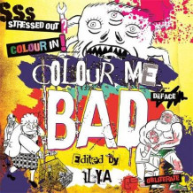 Colour Me Bad av ILYA (Heftet)