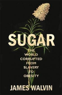 Sugar av James Walvin (Innbundet)