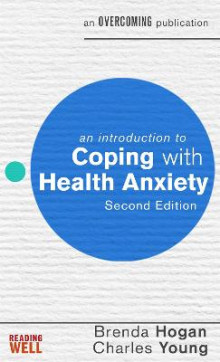 An Introduction to Coping with Health Anxiety av Brenda Hogan og Charles Young (Heftet)