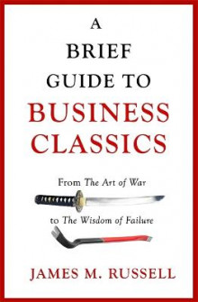 A Brief Guide to Business Classics av James M. Russell (Heftet)