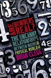 Are Numbers Real? av Brian Clegg (Heftet)