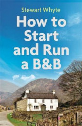 Omslag - How to Start and Run a B&B, 4th Edition