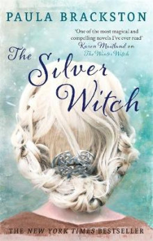 The Silver Witch av Paula Brackston (Heftet)