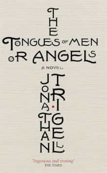 The Tongues of Men or Angels av Jonathan Trigell (Heftet)