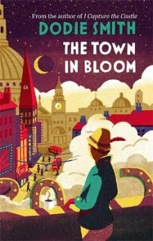 The Town in Bloom av Dodie Smith (Heftet)