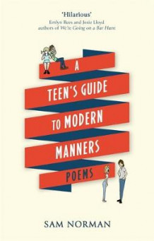 A Teen's Guide to Modern Manners av Sam Norman (Innbundet)