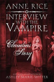 Interview with the Vampire: Claudia's Story av Anne Rice (Innbundet)