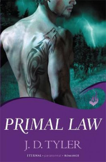 Primal Law: Alpha Pack Book 1 av J. D. Tyler (Heftet)