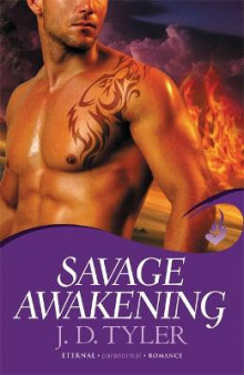 Savage Awakening: Alpha Pack Book 2 av J. D. Tyler (Heftet)