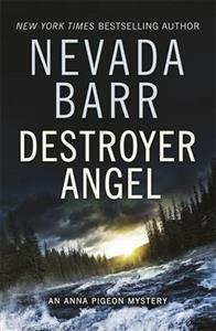 Destroyer Angel (Anna Pigeon Mysteries, Book 18) av Nevada Barr (Heftet)