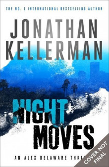 Night Moves av Jonathan Kellerman (Heftet)