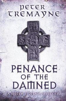 Penance of the Damned av Peter Tremayne (Heftet)