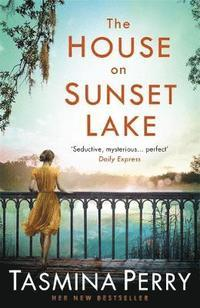 The House on Sunset Lake av Tasmina Perry (Heftet)