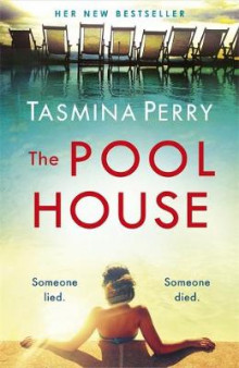 The Pool House: Someone lied. Someone died. av Tasmina Perry (Heftet)