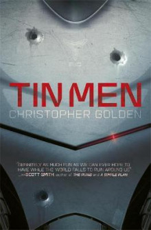 Tin Men av Christopher Golden (Heftet)
