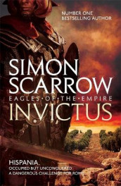 Invictus (Eagles of the Empire 15) av Simon Scarrow (Heftet)