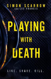 Playing With Death av Lee Francis og Simon Scarrow (Heftet)