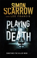 Playing with Death av Simon Scarrow (Heftet)