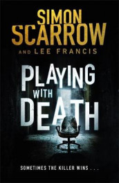 Playing With Death av Lee Francis og Simon Scarrow (Innbundet)