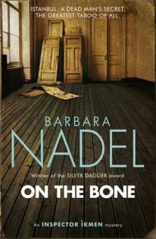 On the Bone av Barbara Nadel (Heftet)