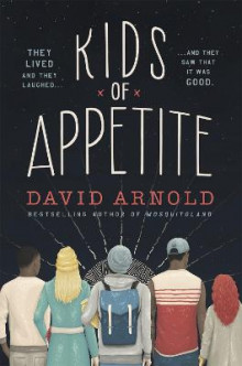 Kids of Appetite av David Arnold (Heftet)