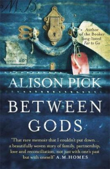 Between Gods av Alison Pick (Heftet)