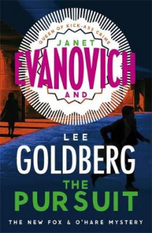 The Pursuit av Janet Evanovich og Lee Goldberg (Innbundet)