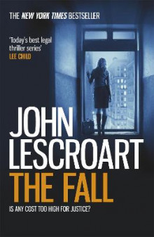 The Fall av John Lescroart (Heftet)