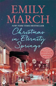 Christmas in Eternity Springs av Emily March (Heftet)