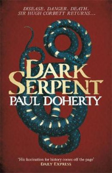 Dark Serpent av Paul Doherty (Innbundet)