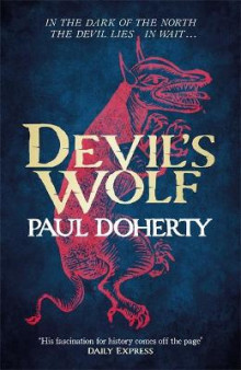 Devil's Wolf (Hugh Corbett Mysteries, Book 19) av Paul Doherty (Innbundet)