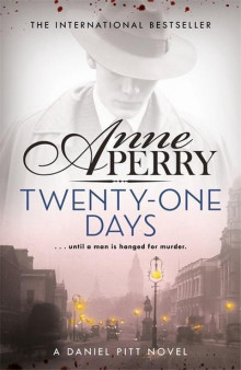 Twenty-One Days (Daniel Pitt Mystery 1) av Anne Perry (Heftet)