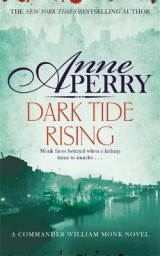 Omslag - Dark Tide Rising (William Monk Mystery, Book 24)