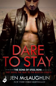 Dare to Stay av Jen McLaughlin (Heftet)
