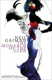 The monarch of the glen av Neil Gaiman (Innbundet)