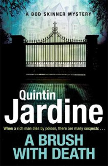 A Brush with Death (Bob Skinner series, Book 29) av Quintin Jardine (Heftet)