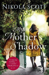 Omslag - My Mother's Shadow: The unputdownable summer read about a mother's shocking secret that changed everything