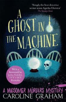 A Ghost in the Machine av Caroline Graham (Heftet)